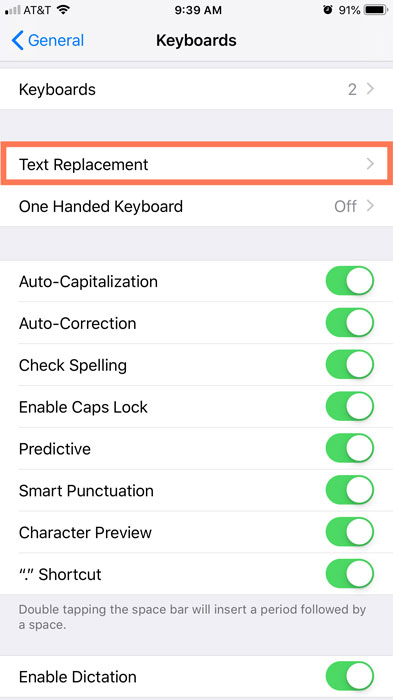 Text Replacement within Keyboard settings from the General settings menu