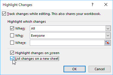 Listing changes on a new worksheet and clicking OK