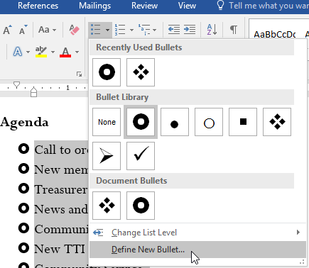 Selecting Define New Bullet in the Bullet menu