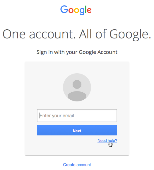 Go to the Google sign-in page and click Need help? below the login field.