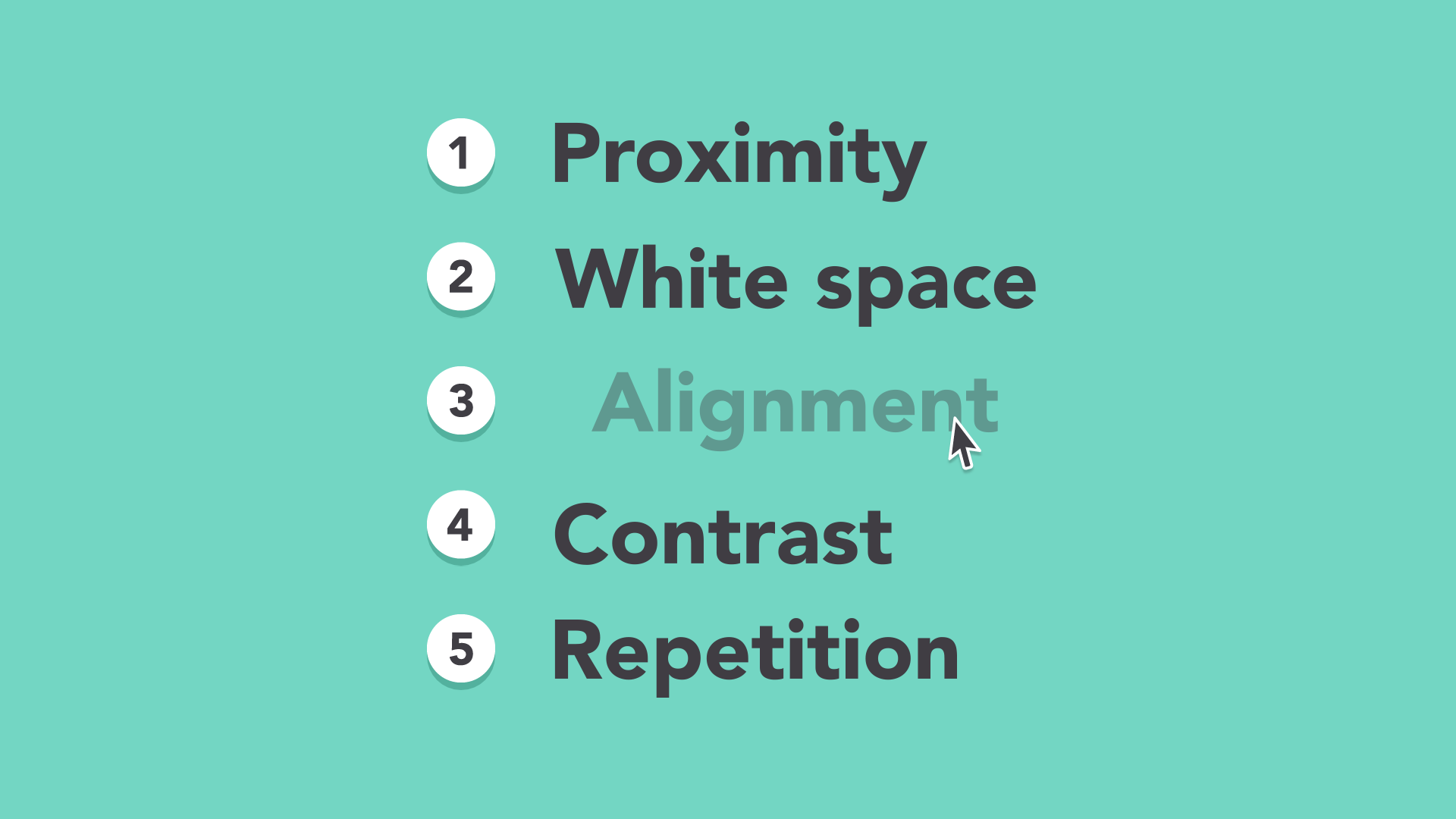 proximity, white space, alignment, contrast, repetition