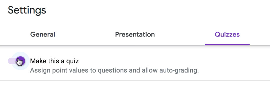 enabling the Make This a Quiz toggle