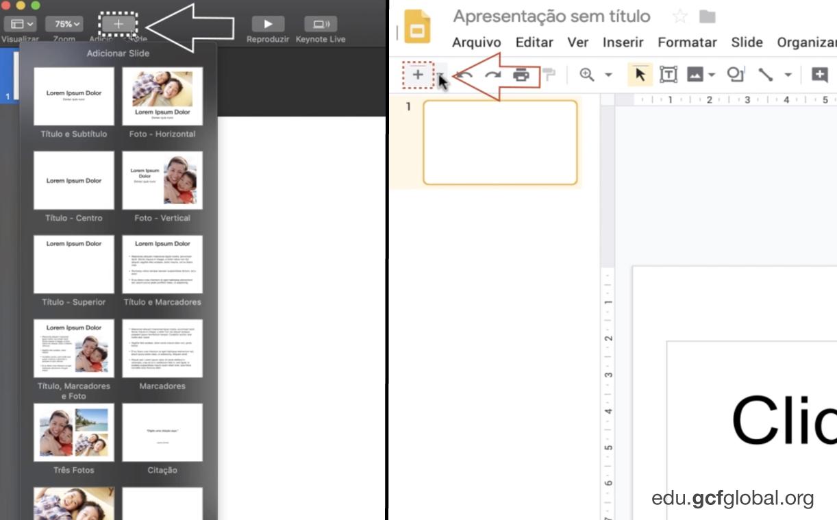 Imagem dos programas do Keynote e do Apresentações Google com o cursor no sinal de mais.