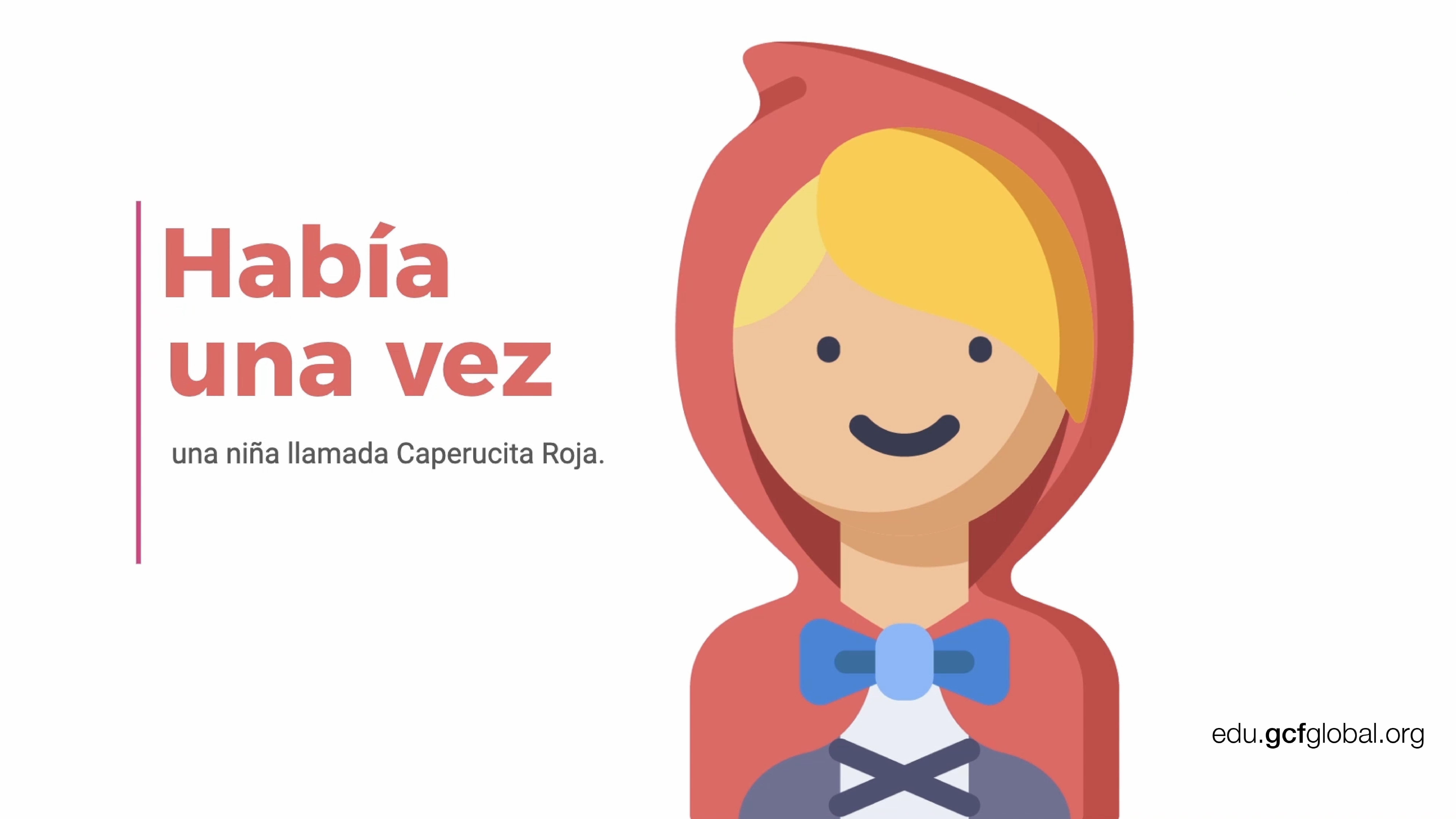 Imagen de diapositiva con el texto de inicio a la historia de Caperucita Roja.