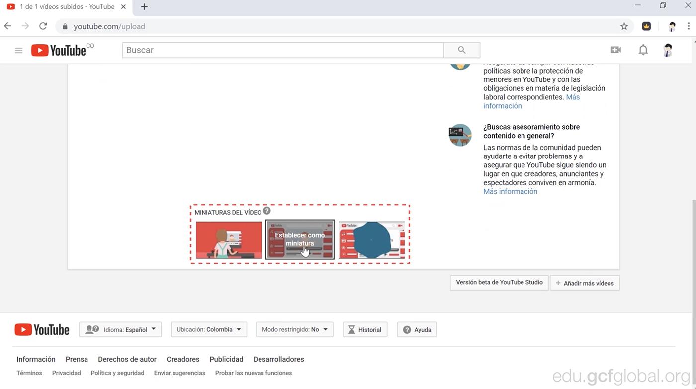 Cuando ya tu contenido esté cargado y procesado por completo en YouTube, podrás elegir tres opciones de portadas miniatura para tu video.