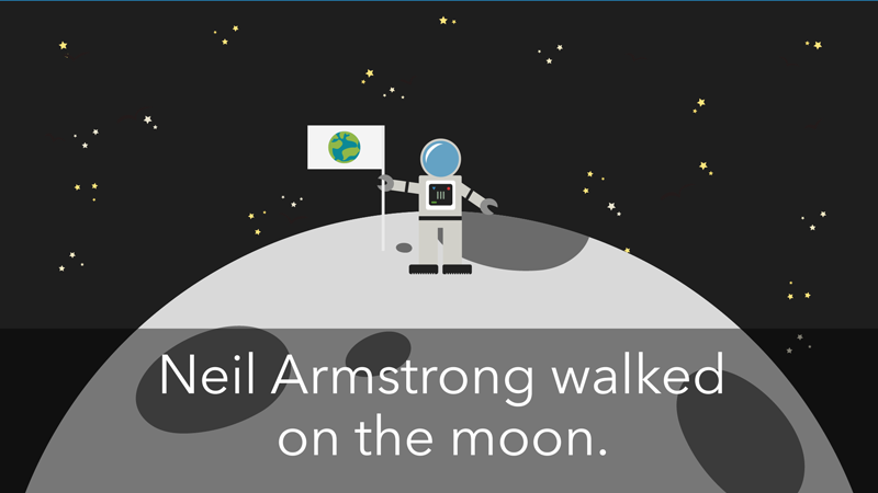 """An astronaut stands on the moon, with a caption reading """"Neil Armstrong walked on the moon."""""""