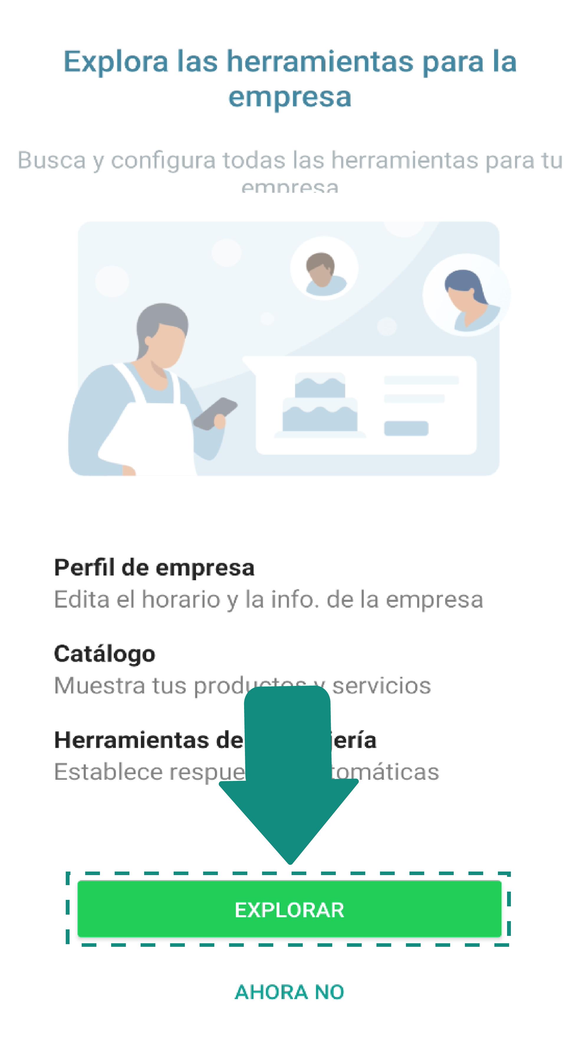 Para completar el perfil de tu negocio, selecciona el botón Explorar.