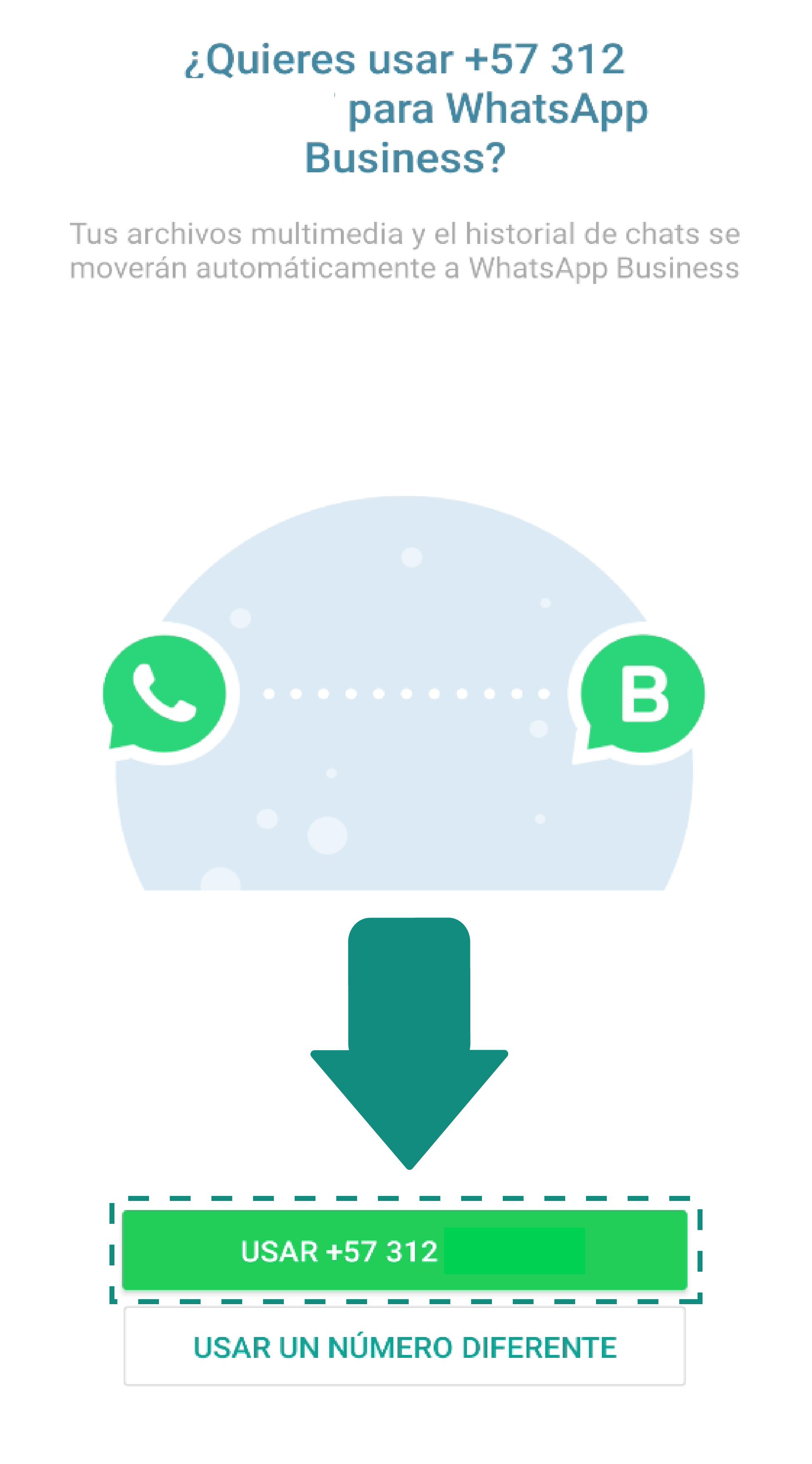 Aquí se te solicitará añadir el número telefónico que usarás para esta cuenta empresarial. Tendrás dos opciones: elegir el número que siempre usas o añadir un número diferente.