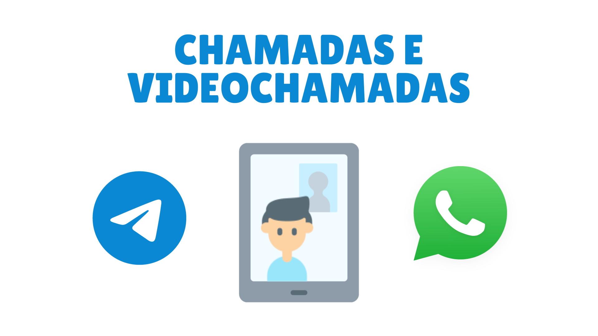 Whatsapp ou Telegram: comparação das chamadas e videochamadas