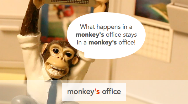 monkey's office