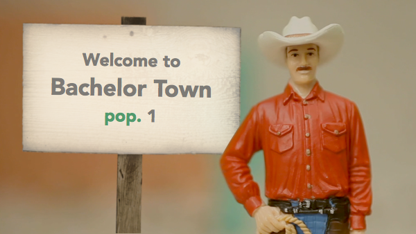 Welcome to Bachelor Town, pop. 1