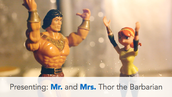 Presenting: Mr. and Mrs. Thor the Barbarian