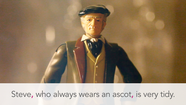 Steve, who always wears an ascot, is very tidy.