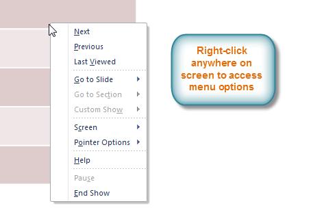 Щелкните правой кнопкой мыши, чтобы получить доступ к меню режима слайд-шоу.