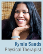 photo of kymia sands, physical therapist